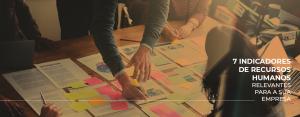7 indicadores de Recursos Humanos relevantes para a sua empresa